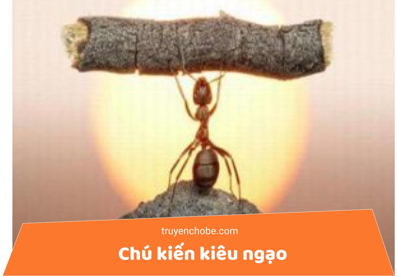 Chú kiến kiêu ngạo