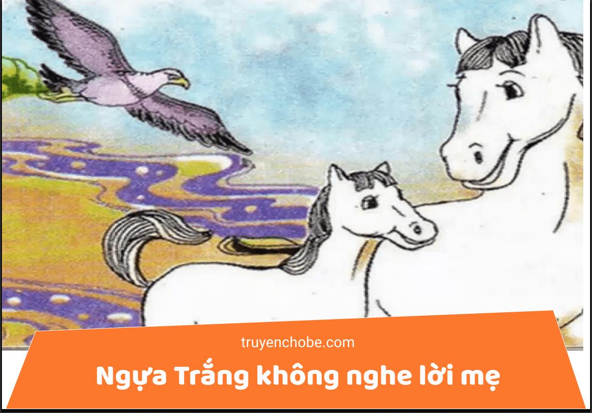 Ngựa trắng không nghe lời mẹ