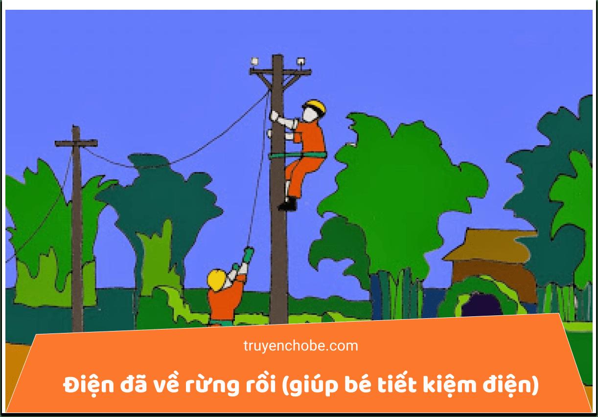 Điện đã về rừng rồi (giúp bé tiết kiệm điện)