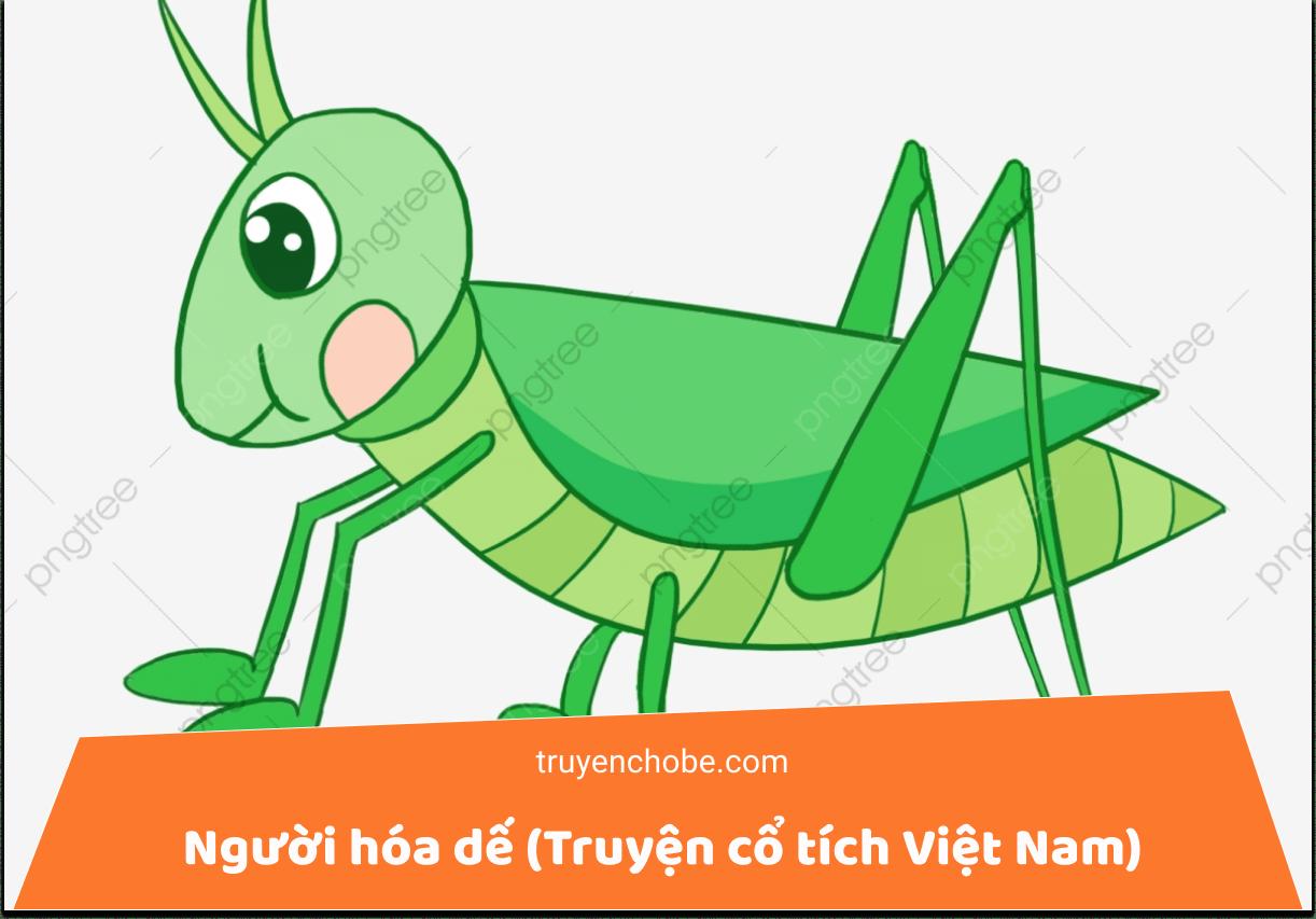 Người hóa dế (Truyện cổ tích Việt Nam)